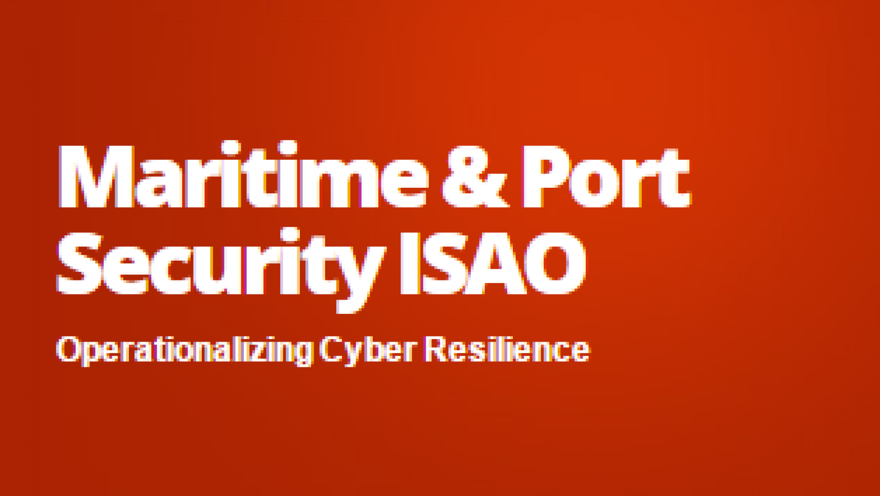 Maritime and Port Security ISAO
