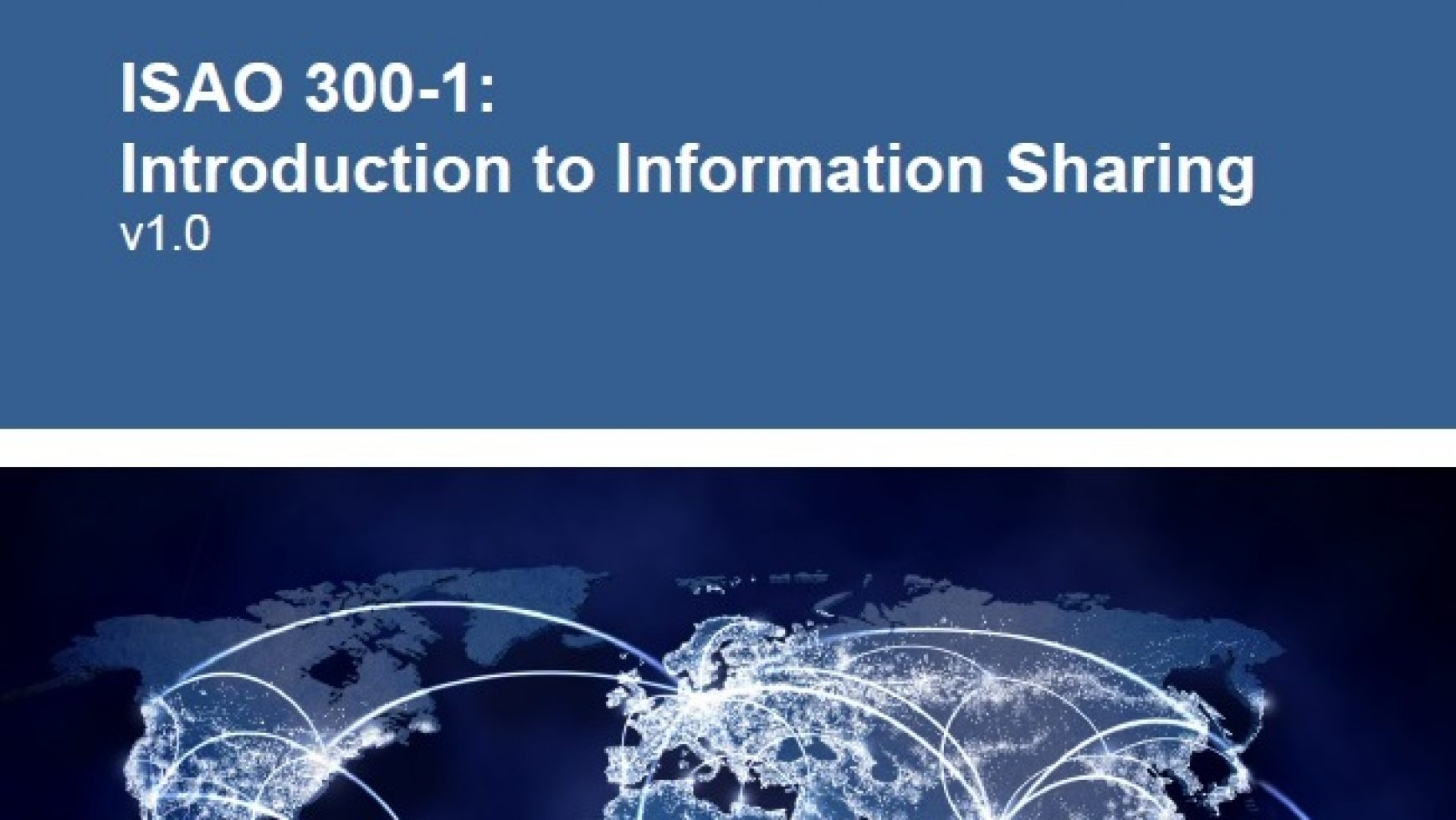 ISAO 300-1: Introduction to Information Sharing v1.0
