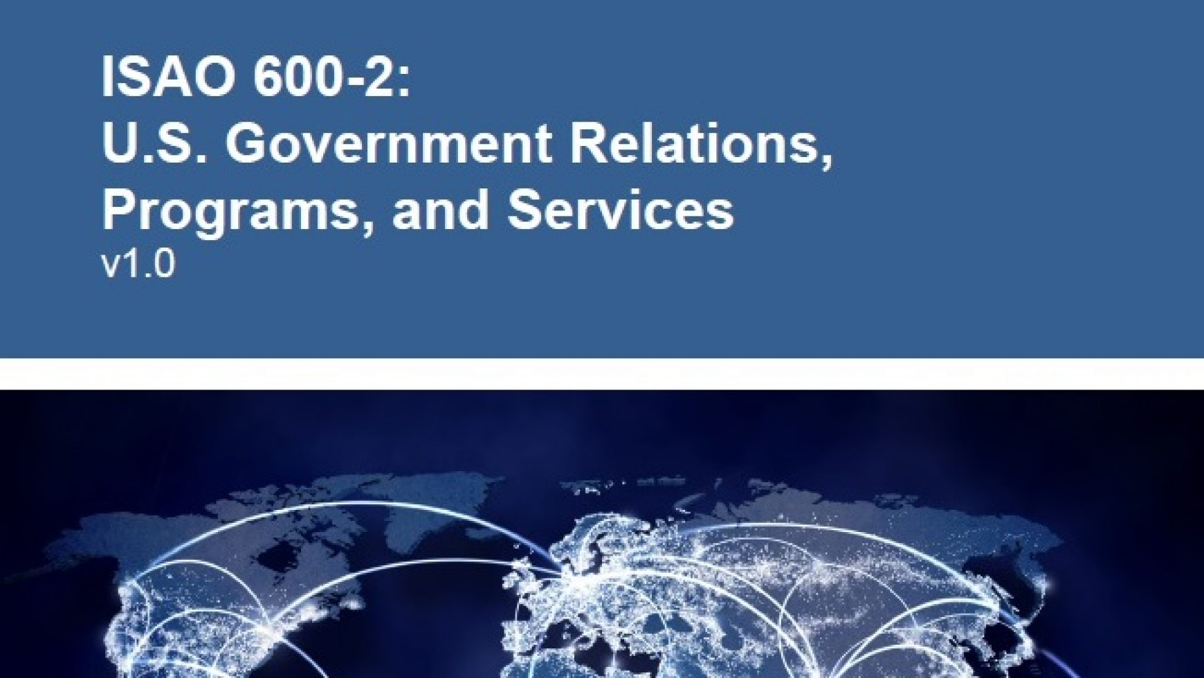 ISAO 600-2: US Government Relations, Programs, and Services v1.0