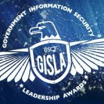 ISAO SO, Dr. Greg White selected as Finalist for 2017 U.S. Government Information Security Leadership Award (GISLA)