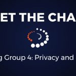 Meet the Chairs: Working Group 4 Privacy and Security
